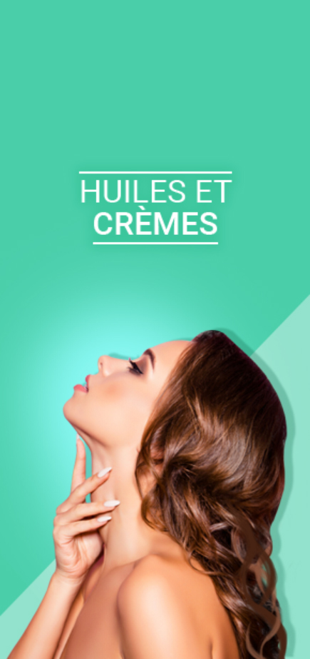 huiles-cremes